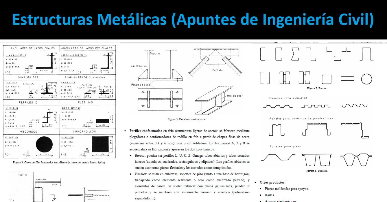 Estructuras Metálicas Apuntes de Ingeniería Civil